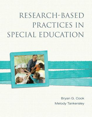 Research-based Practices in Special Education By Cook, Bryan G./ Tankersley, Melody